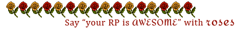 Alternating yellow and red roses. Text reads: Say Your RP is Awesome with roses